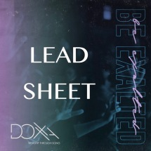 LEAD SHEET - Be Exalted